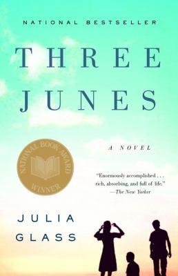 Three Junes A Novel