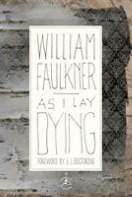 As I lay dying: the corrected text