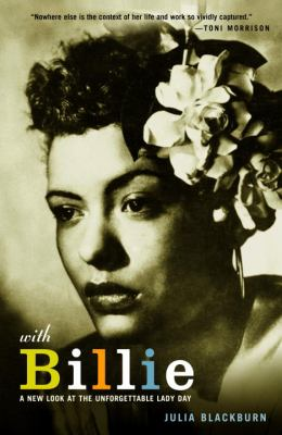 With Billie: A New Look at the Unforgettable Lady Day.