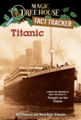 Titanic: a nonfiction companion to Tonight on the Titanic