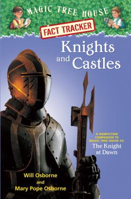 Knights and castles: a nonfiction companion to the Knight at Dawn