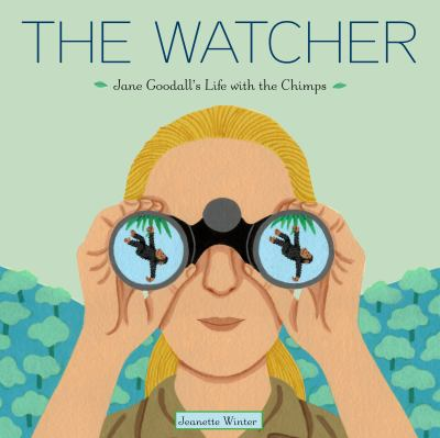 The Watcher Jane Goodall's Life with the Chimps