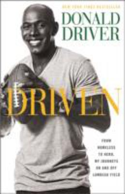 Driven: from homeless to champion, my journeys on and off the field
