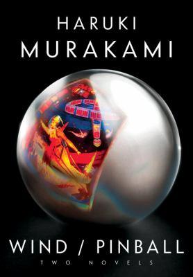 Wind / Pinball: two novels