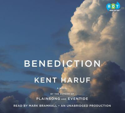 Benediction a Novel