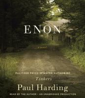 Enon: A Novel by Paul Harding