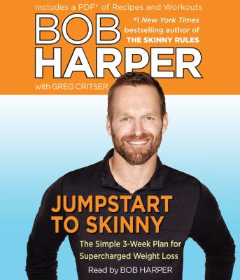 Jumpstart to skinny the simple 3-week plan for supercharged weight loss