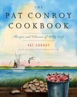The Pat Conroy Cookbook