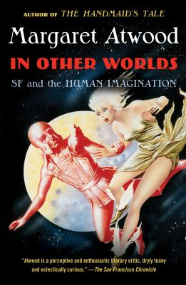 In other worlds SF and the human imagination