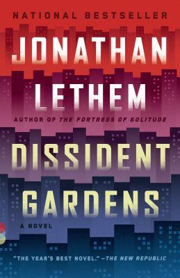 Dissident gardens : a novel