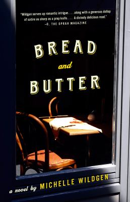 Bread and Butter : a novel