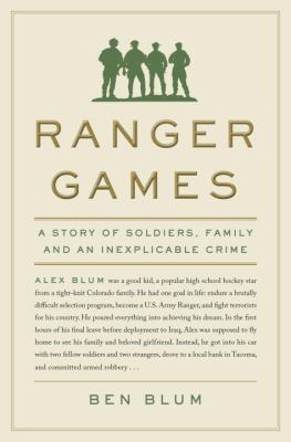 Ranger games: a story of soldiers, family, and an inexplicable crime