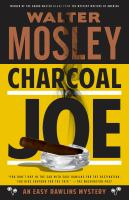 Charcoal Joe An Easy Rawlins Mystery