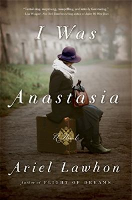 I was Anastasia : a novel