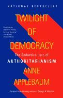 Twilight of Democracy