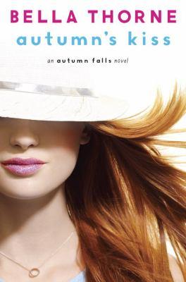Autumn's kiss : an Autumn falls novel