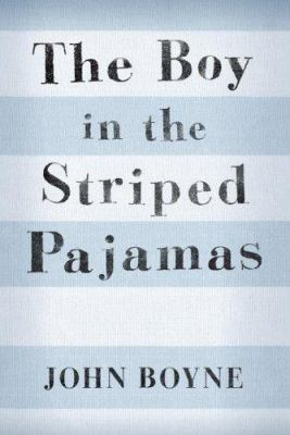 The boy in the striped pajamas: a fable