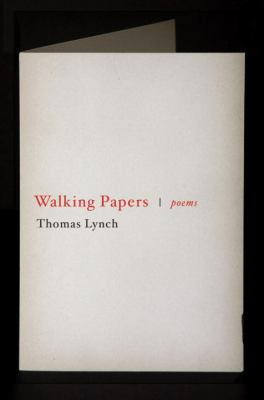 Walking papers : poems, 1999-2009