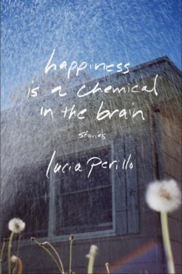 Happiness is a chemical in the brain: stories