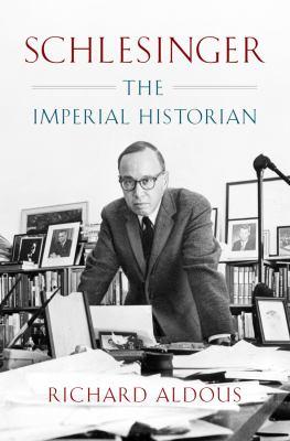 Schlesinger :  the imperial historian