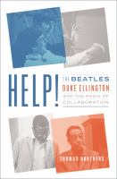 Help! : the Beatles, Duke Ellington, and the magic of collaboration