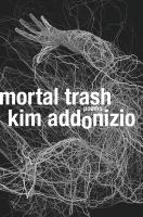 Mortal Trash