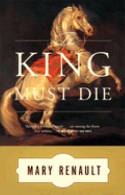 The King Must Die.