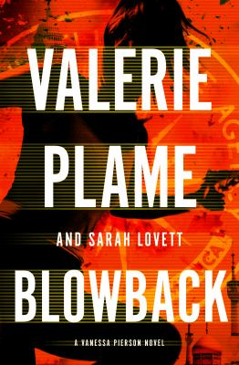 Blowback: a Vanessa Pierson novel