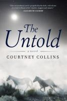 The Untold: A Novel by Courtney Collins