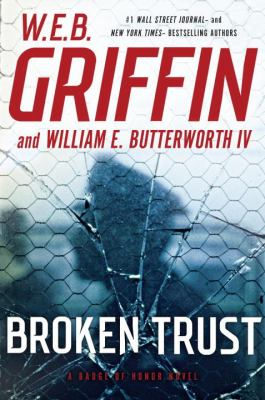 Broken trust : a badge of honor novel