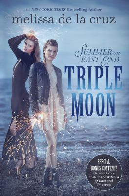Triple moon : a Summer on East End novel