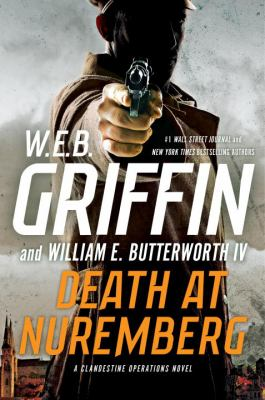 Death at Nuremberg : a clandestine operations novel