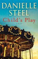 Child's play : by Steel, Danielle,