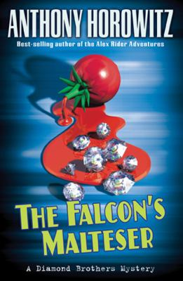 The Falcon's Malteser: a Diamond brothers mystery
