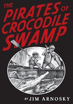 The pirates of Crocodile Swamp
