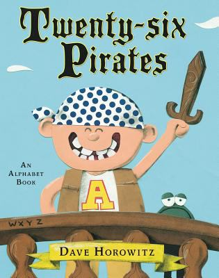 Twenty-six pirates: an alphabet book