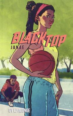 Blacktop : Janae