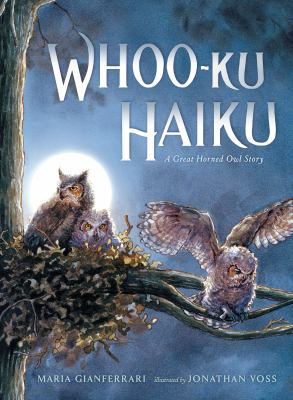 Whooo-ku : a great horned owl story