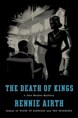 The death of kings : a John Madden mystery