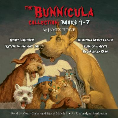 The Bunnicula collection :  Nighty-Nightmare / Return to Howliday Inn / Bunnicula Strikes Again! / Bunnicula Meets Edgar Allan Crow Books 4-7