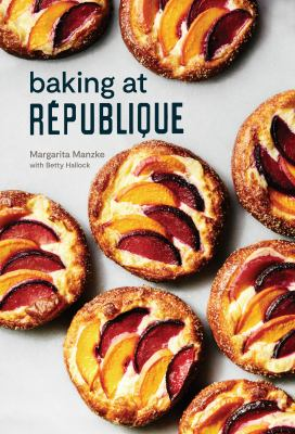 Baking at République :  master techniques and recipes