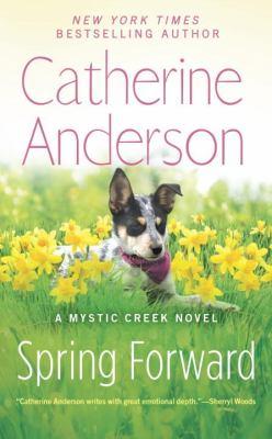 Spring forward : a Mystic Creek novel