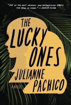 The lucky ones :  a novel