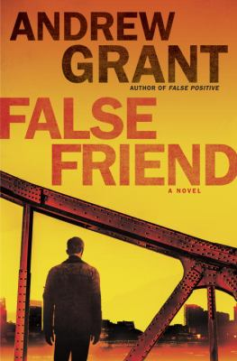 False friend : a novel