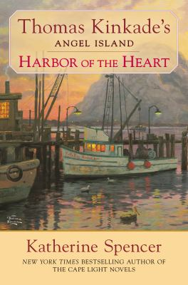 Thomas Kinkade's Angel Island, harbor of the heart