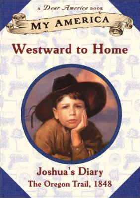 Westward to home: Joshua's diary