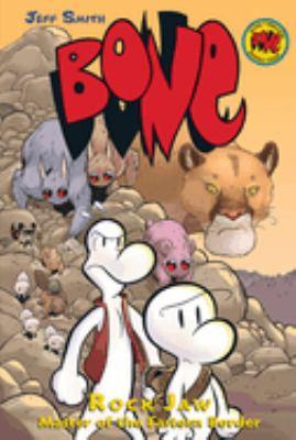 Bone. [5], Rock Jaw, master of the Eastern Border