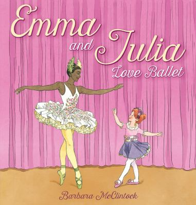 Emma and Julia love ballet