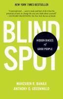 Blindspot Hidden Biases of Good People