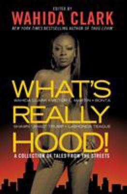What's really hood! : a collection of tales from the streets